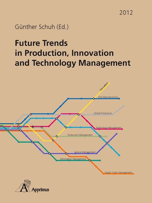Future Trends in Production, Innovation and Technology Management (2012)