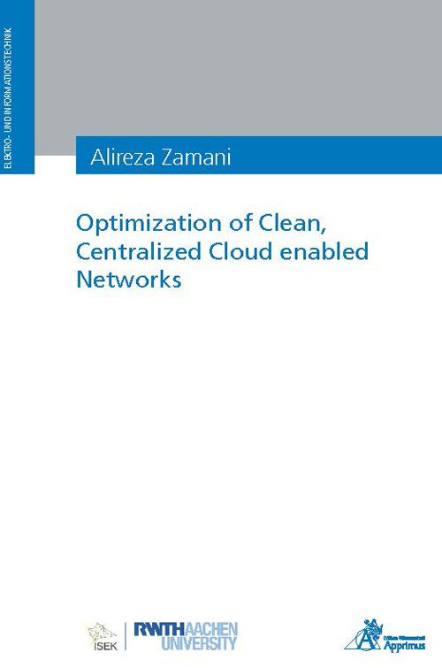 Optimization of Clean, Centralized Cloud enabled Networks