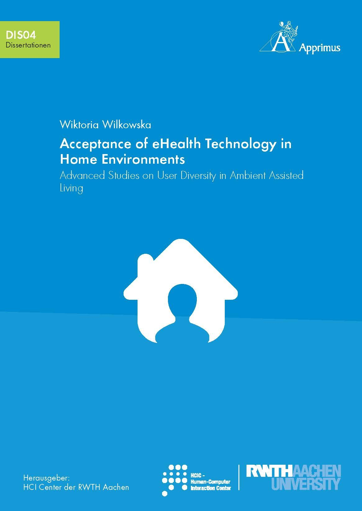 Acceptance of eHealth Technology in Home Environments: Advanced Studies on User Diversity in Ambient Assisted Living