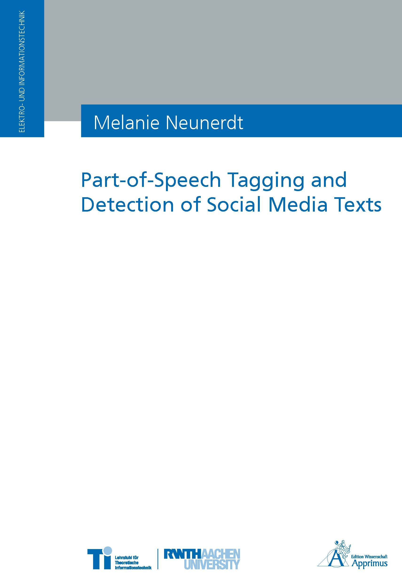 Part-of-Speech Tagging and Detection of Social Media Texts