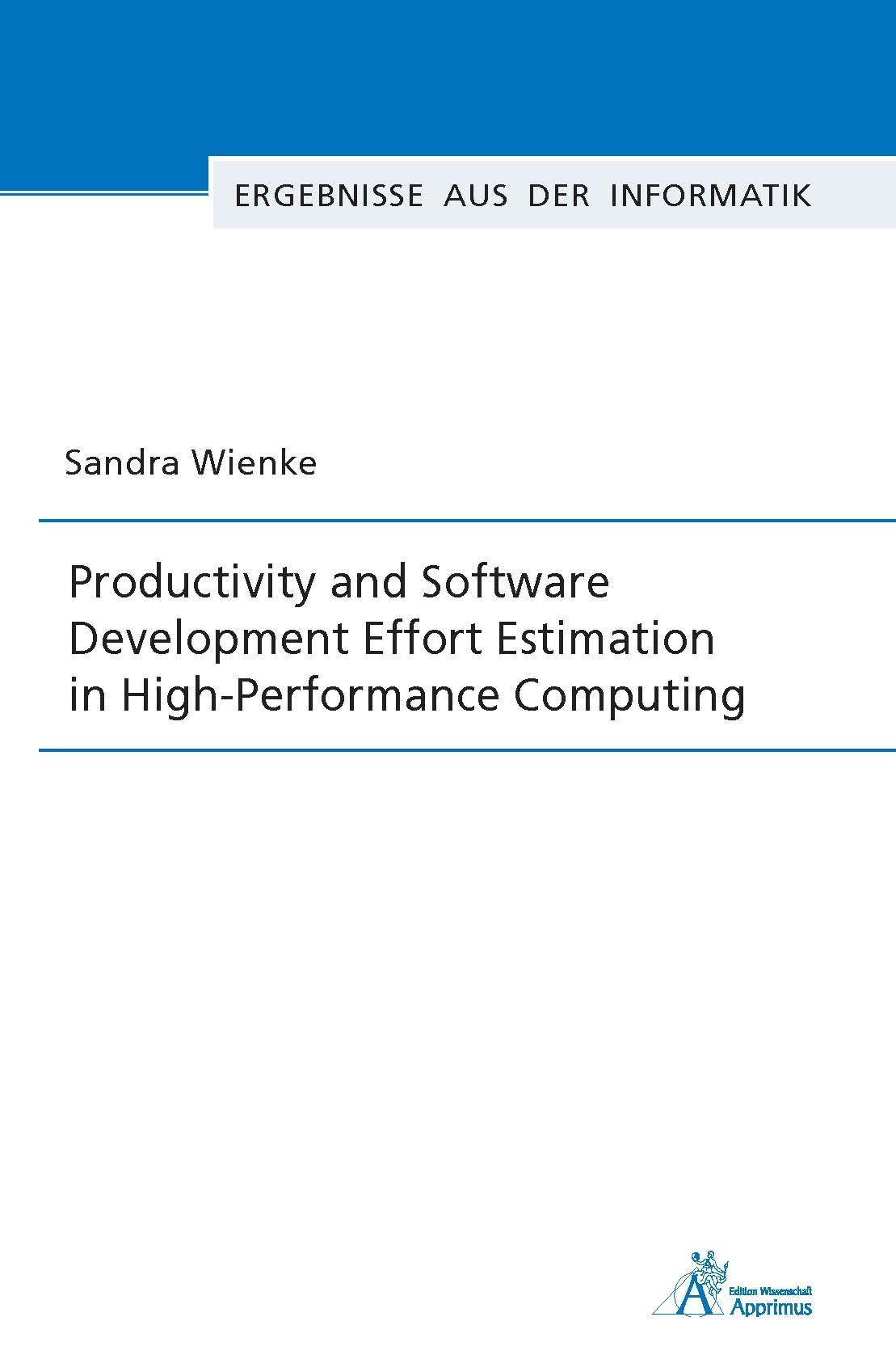 Productivity and Software Development Effort Estimation in High-Performance Computing
