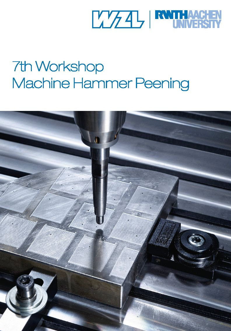 7th Workshop Machine Hammer Peening