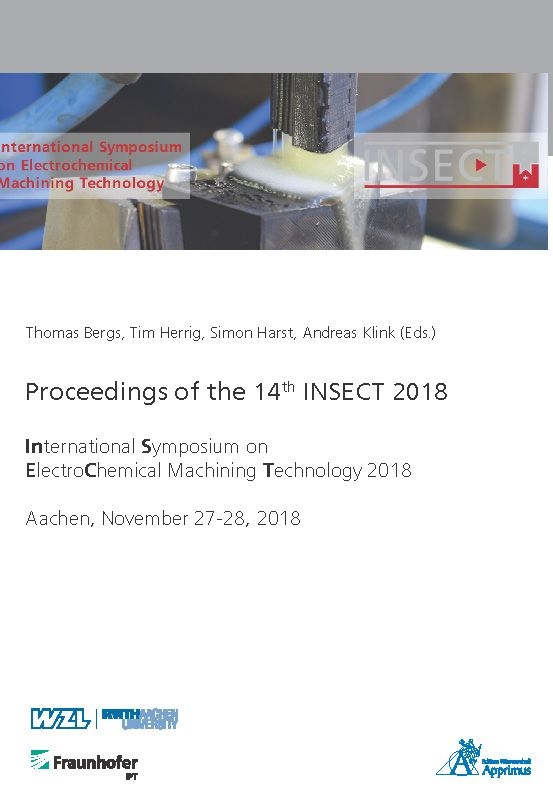 Proceedings of the 14th INSECT 2018 International Symposium on ElectroChemical Machining Technology 2018