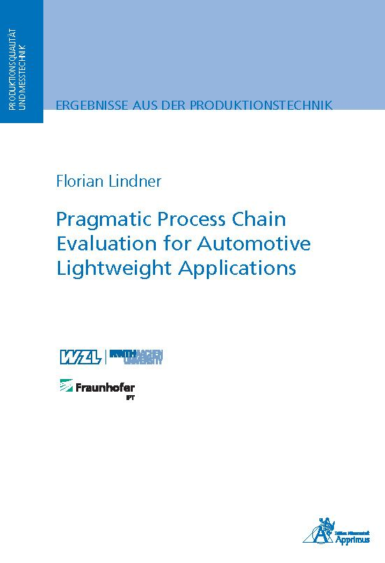Pragmatic Process Chain Evaluation for Automotive Lightweight Applications