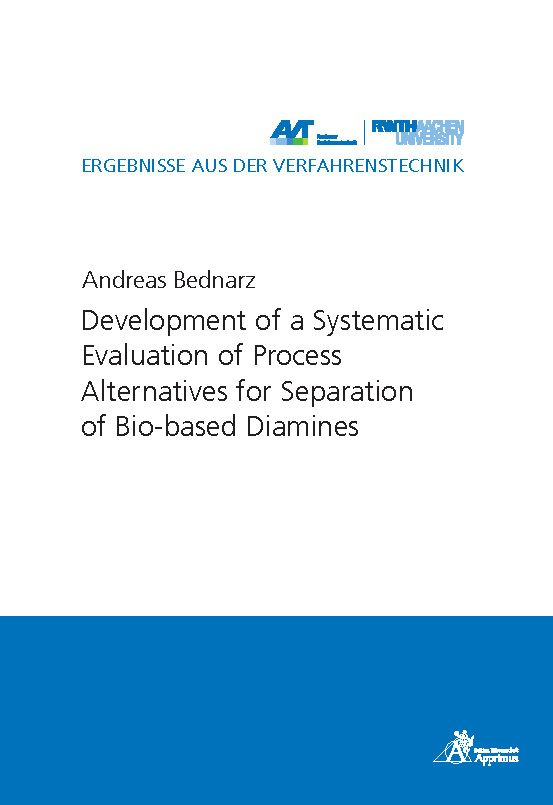 Development of a Systematic Evaluation of Process Alternatives for Separation of Bio-based Diamines