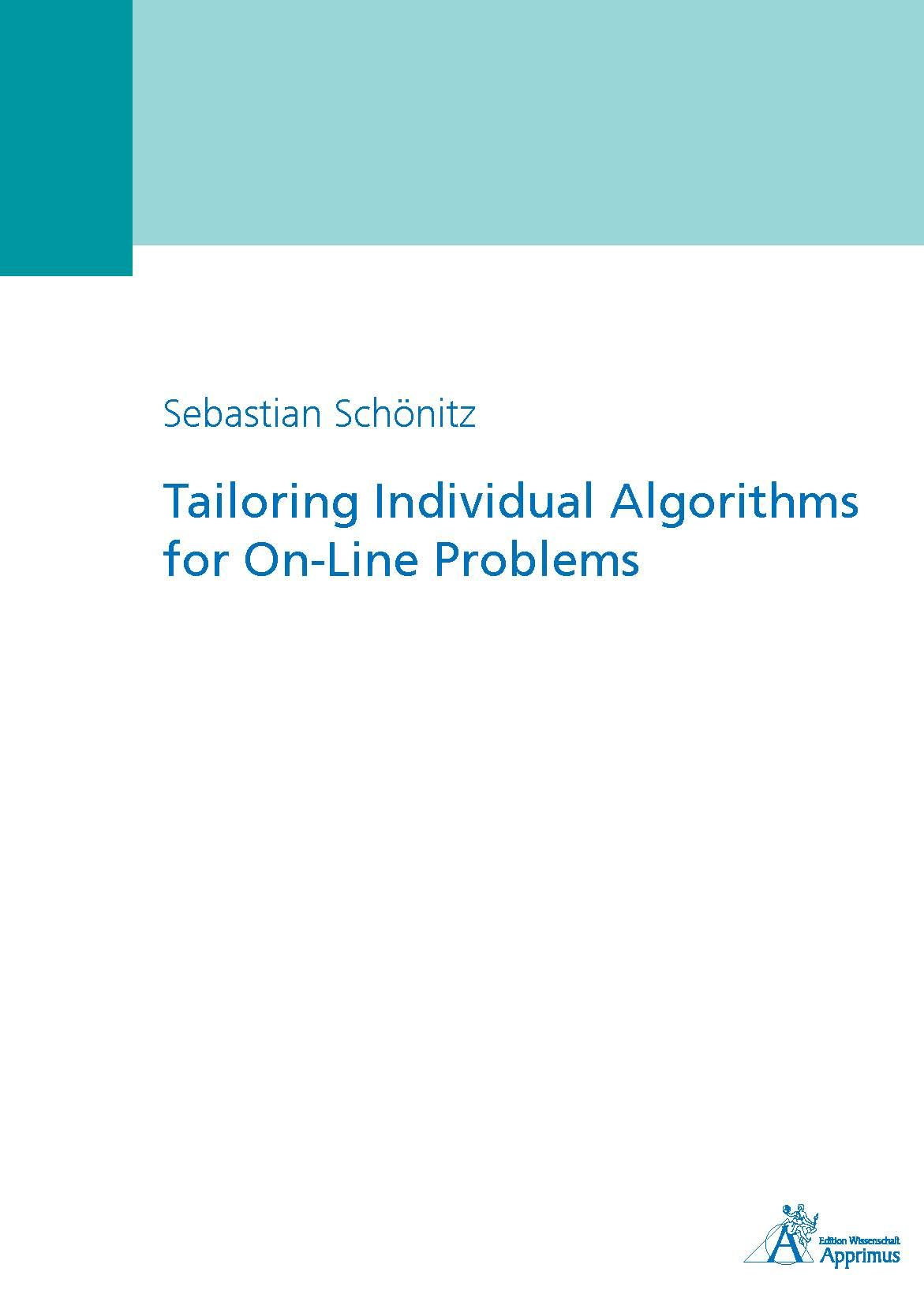 Tailoring Individual Algorithms for On-Line Problems