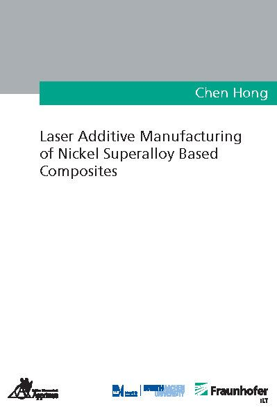 Laser Additive Manufacturing of Nickel Superalloy Based Composites