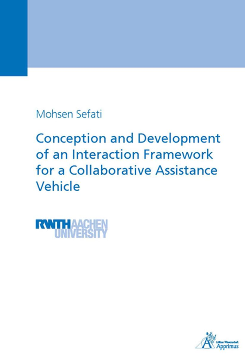 Conception and Development of an Interaction Framework for a Collaborative Assistance Vehicle (E-Book)