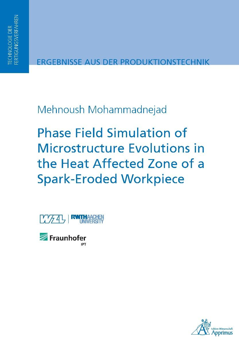 Phase Field Simulation of Microstructure Evolutions in the Heat Affected Zone of a Spark-Eroded Workpiece