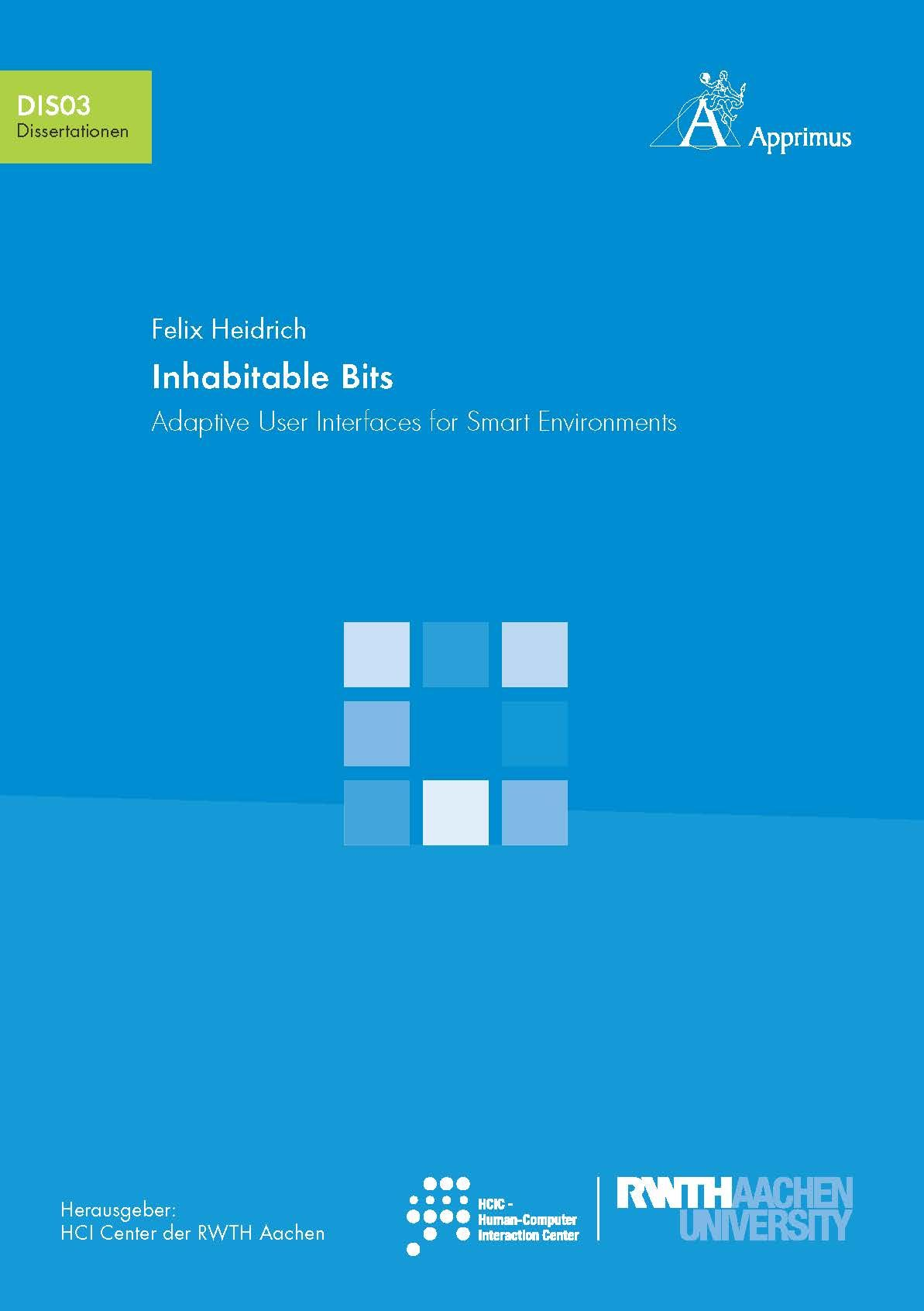 Inhabitable Bits. Adaptive User Interfaces for Smart Environments