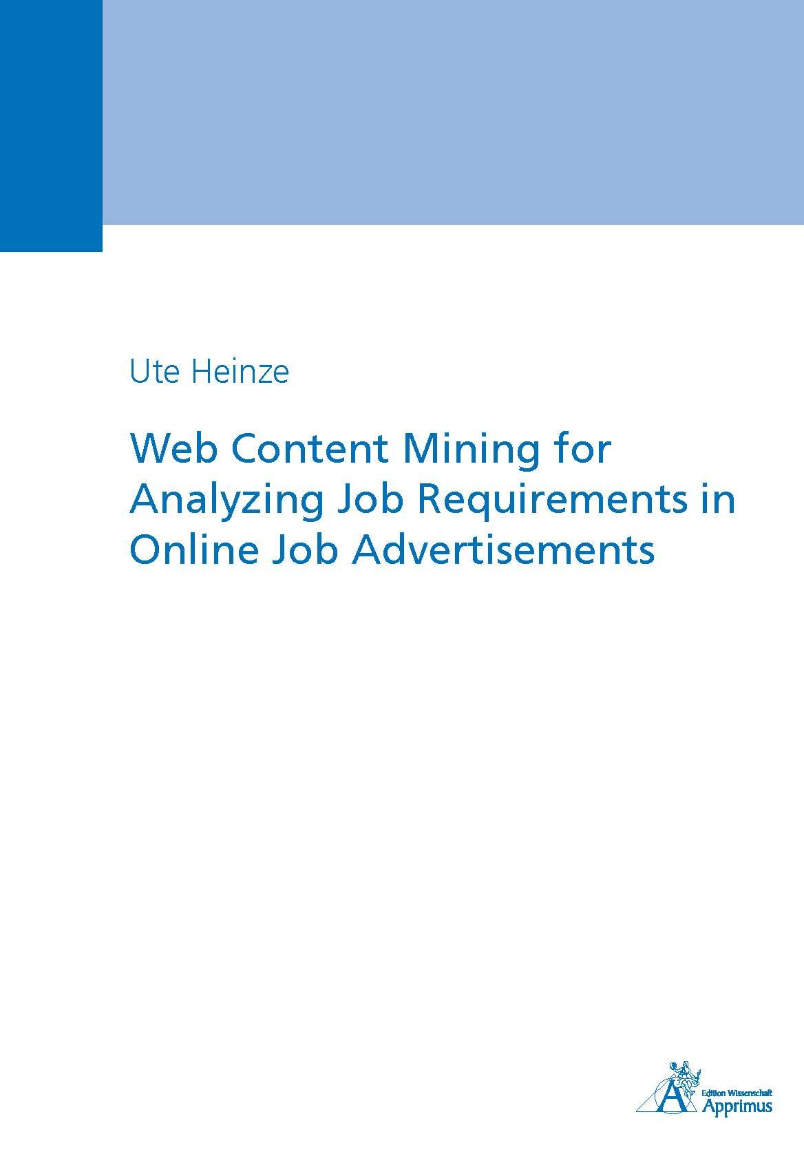 Web Content Mining for Analyzing Job Requirements in Online Job Advertisements