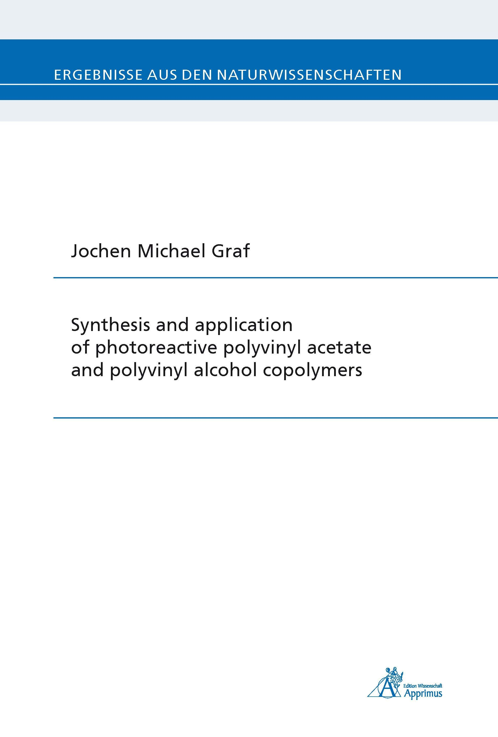 Synthesis and application of photoreactive polyvinyl acetate and polyvinyl alcohol copolymers