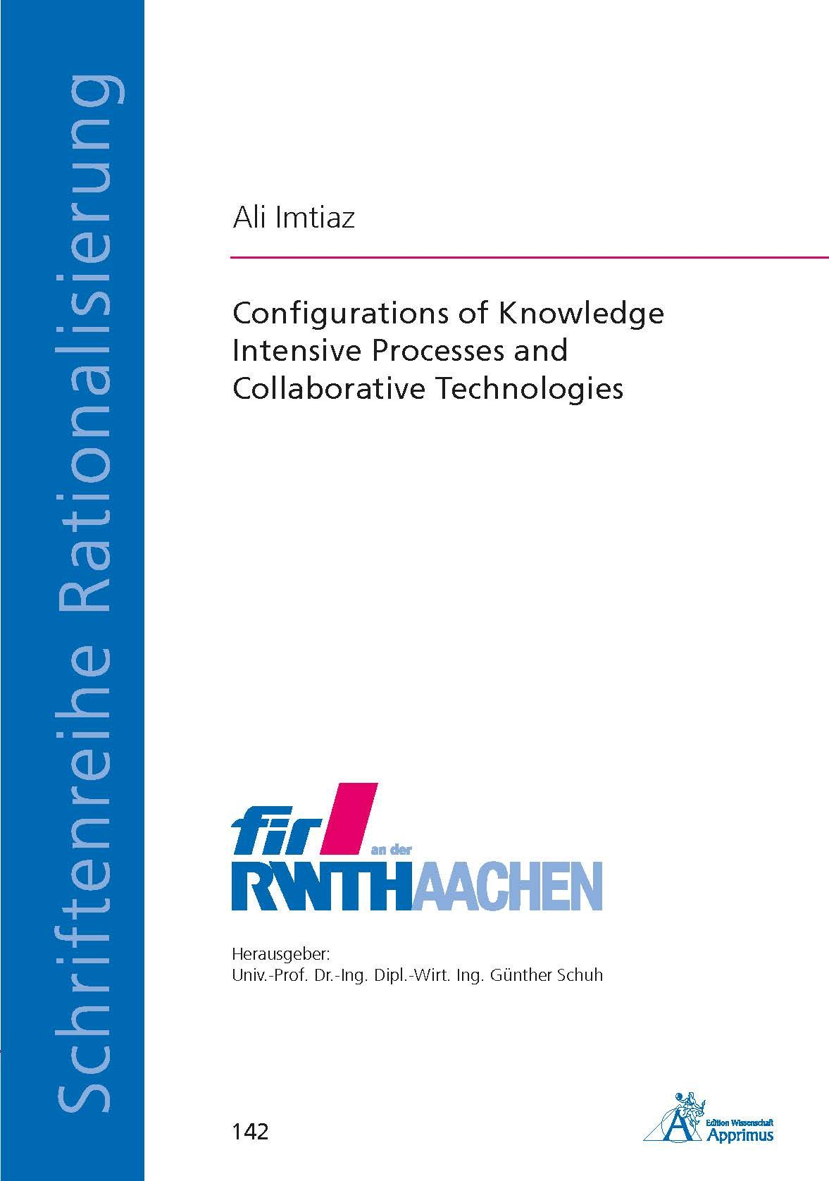 Configurations of Knowledge Intensive Processes and Collaborative Technologies (E-Book)