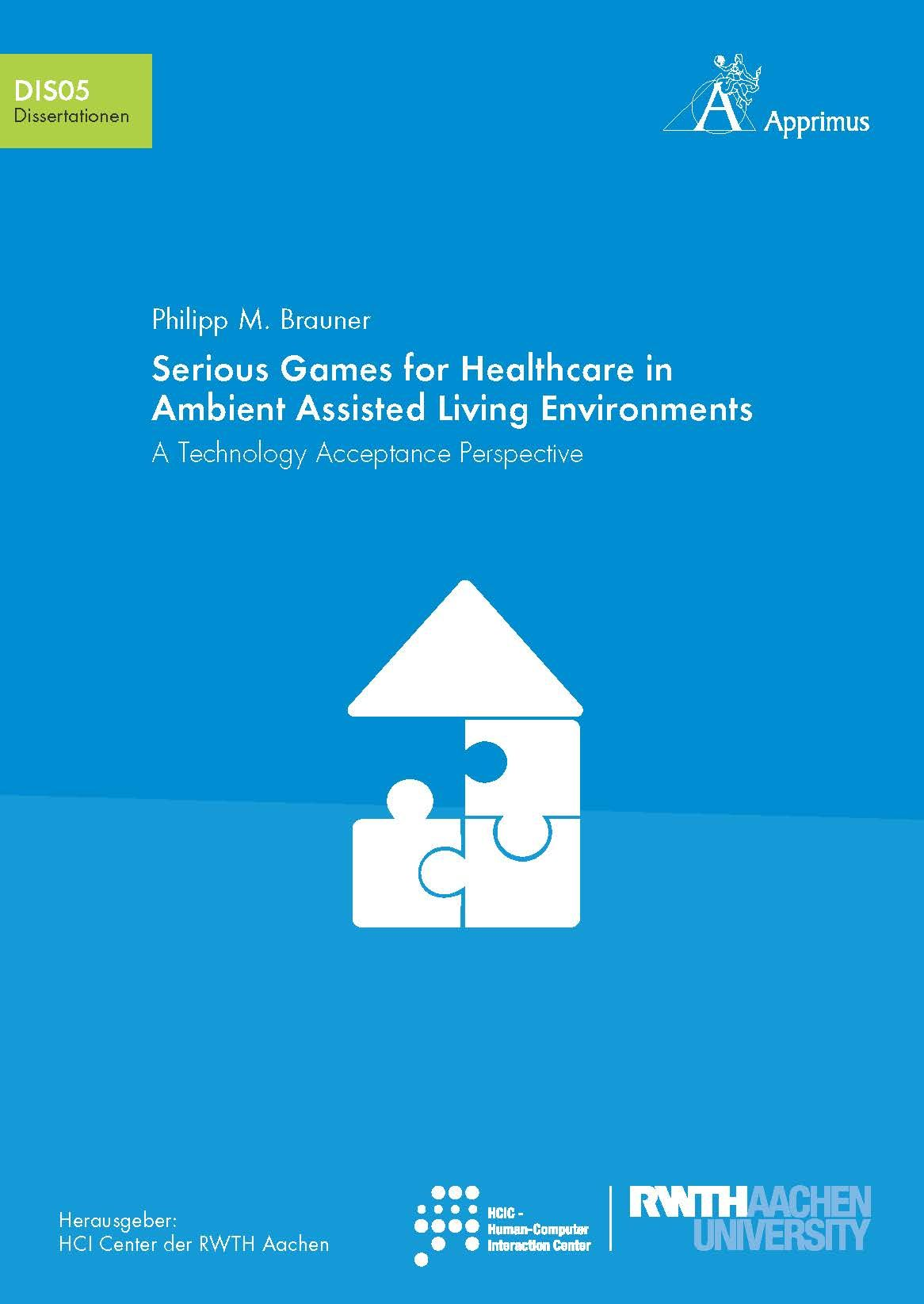 Serious Games for Healthcare in Ambient Assisted Living Environments. A Technology Acceptance Perspective