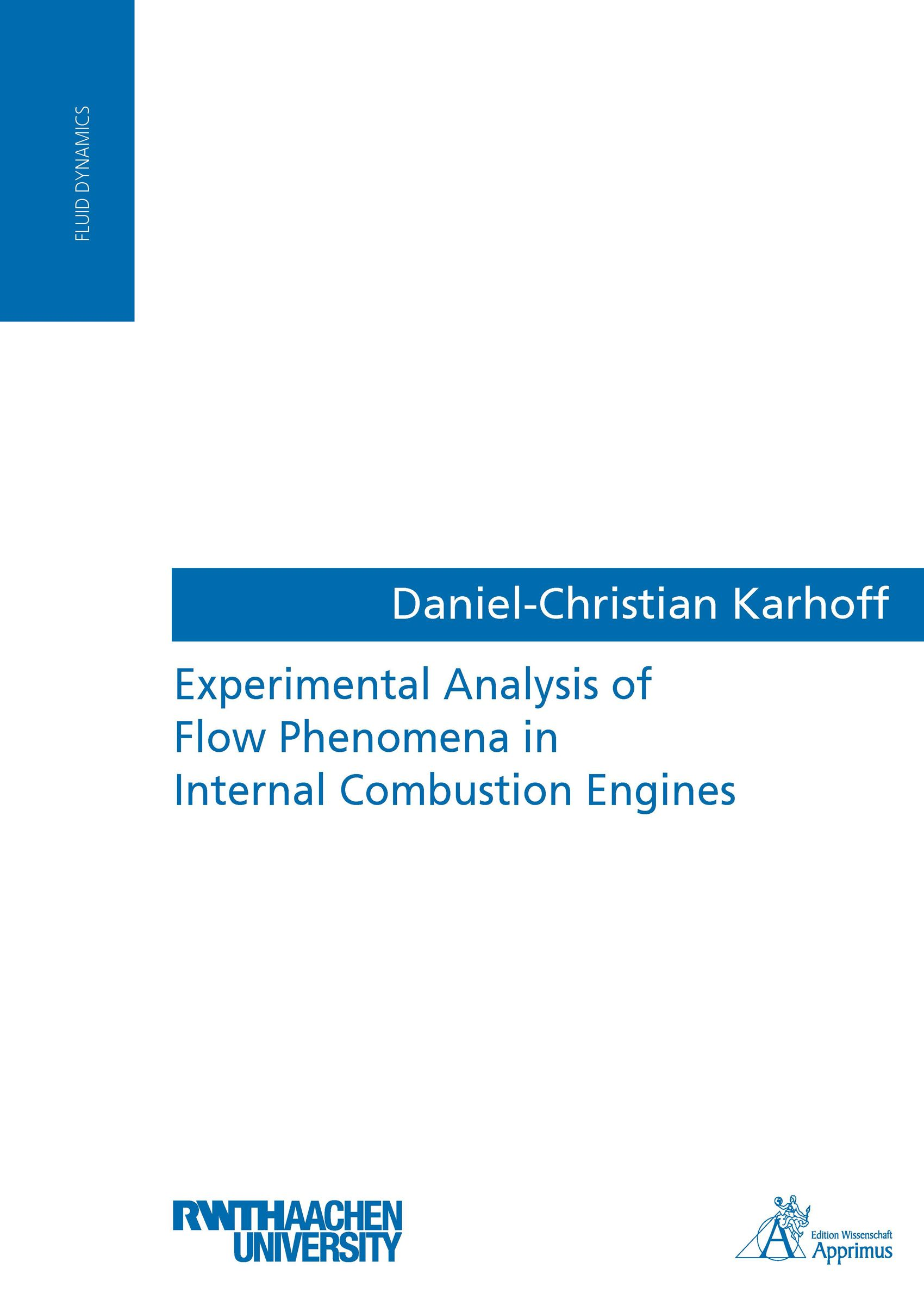 Experimental Analysis of Flow Phenomena in Internal Combustion Engines