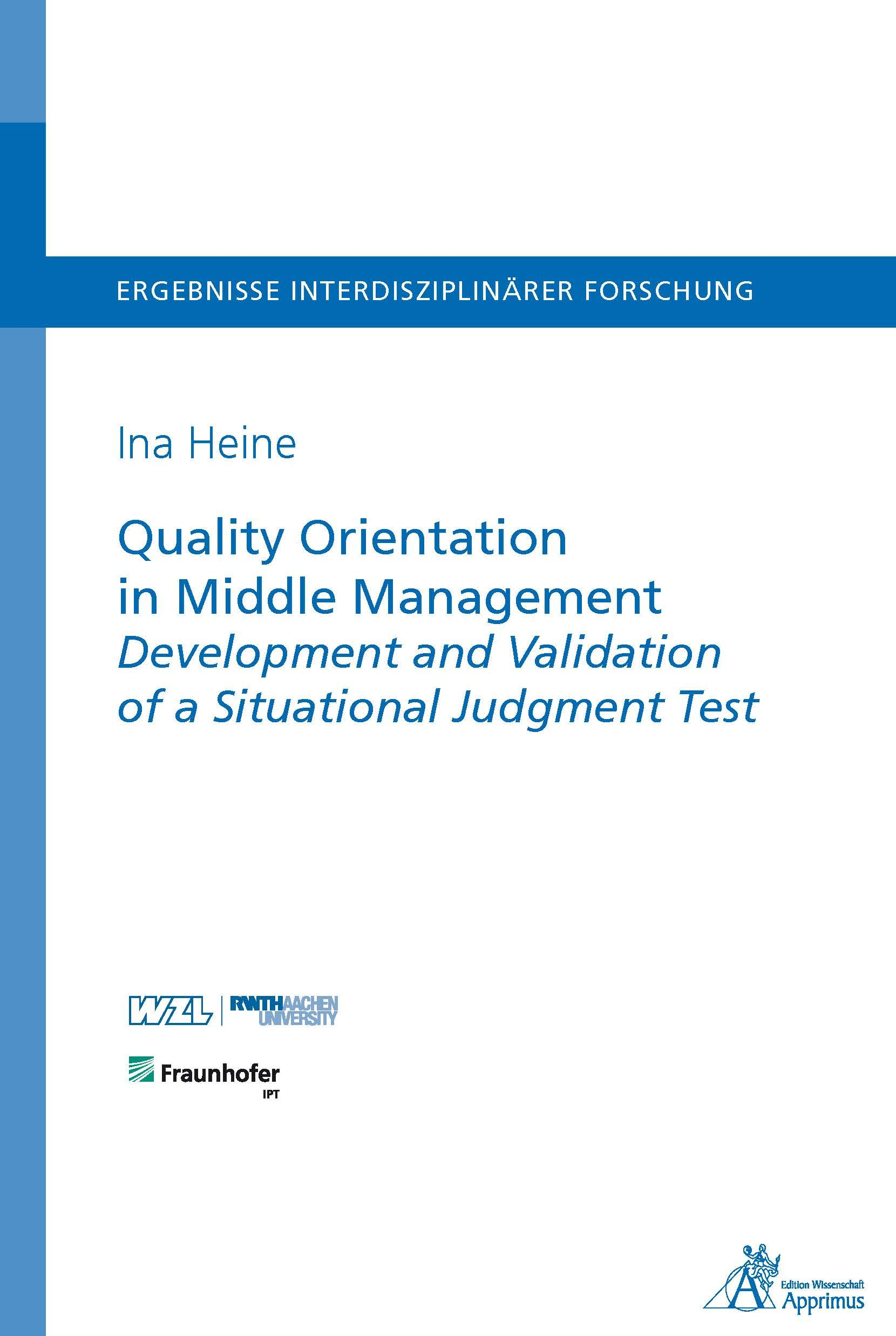 Quality Orientation in Middle Management Development and Validation of a Situational Judgment Test