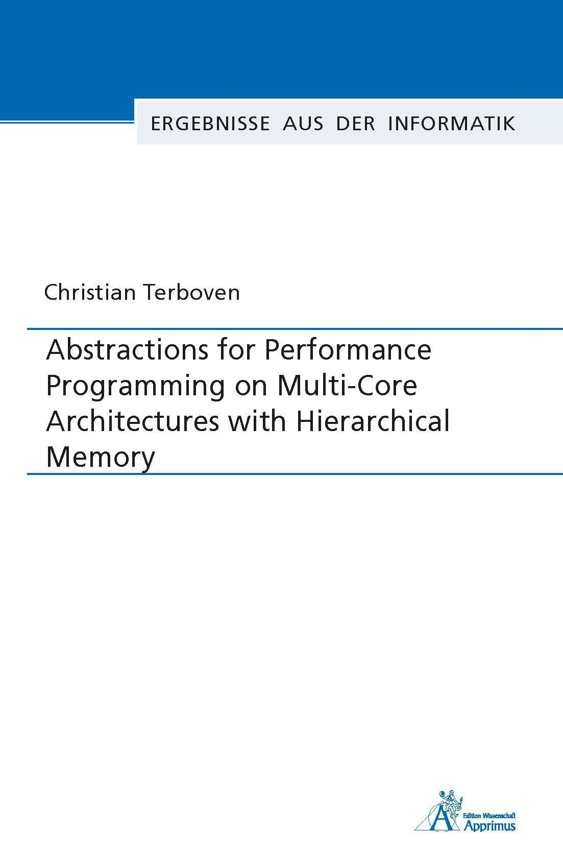 Abstractions for Performance Programming on Multi-Core Architectures with Hierarchical Memory